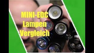 Mini EDC Lampen - Reini´s TOP 7 im Vergleich