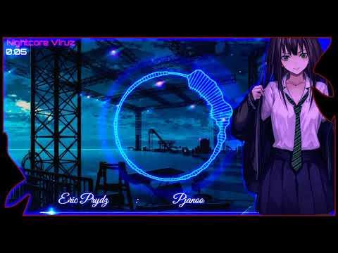 Nightcore~Pjanoo (Eric Prydz)