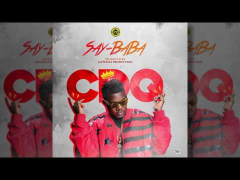CDQ - Say Baba [OFFICIAL AUDIO]