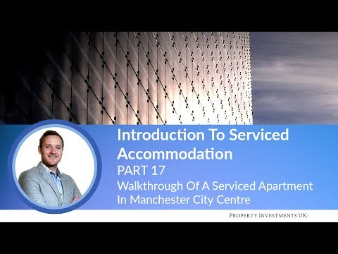 🔵 Walkthrough Of A Serviced Apartment In Manchester City Centre