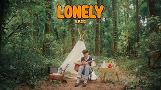 Lonely - ERIC「MUSIC VIDEO 」