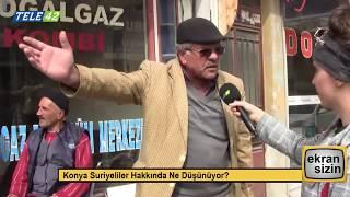 Konya Suriyeliler Hakkında Ne Düşünüyor? | Ekran Sizin 17. Bölüm