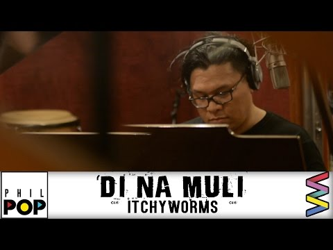 Itchyworms — Di Na Muli [Official Lyric Video] | PHILPOP 2016