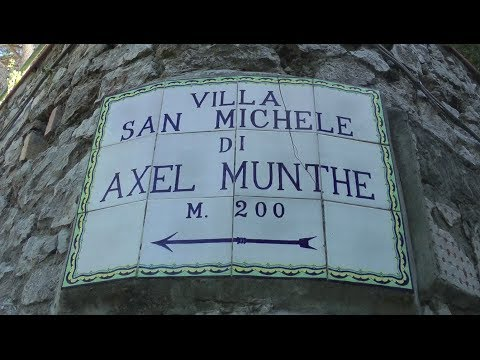 AXEL MUNTHE And THE STORY OF SAN MICHELE, CAPRI