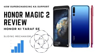 Honor Magic 2 Review  sliding mechanism & 40W  supercharging support