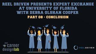 Reel Driven Presents Expert Exchange - 08 - Conclusion