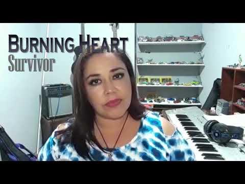 Burning Heart- Survivor Cover By  Gabriela Noriega