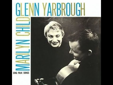 Glenn Yarbrough/Marilyn Child - We Come For To Sing  [HD]