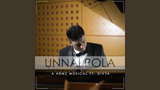 A Hemz Musical - Unnai Pola (feat. Divya)