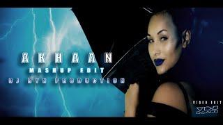 AKHAAN | MANGO BEATS | MASHUP EDIT DJ RYN | VISUAL BY VDJ RAAHI | PROMO VIDEO