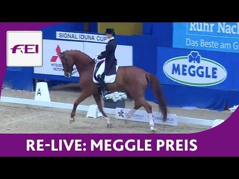 Re-Live - Dressage - Meggle Preis - FEI Grand Prix Kür - Dortmund