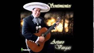ARTURO VARGAS     TEQUILA Y CANCION