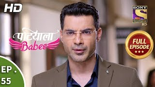 Patiala Babes - Ep 55 - Full Episode - 11th February, 2019