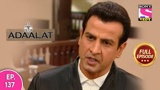 Adaalat - अदालत - Episode 137 - 4th July, 2020