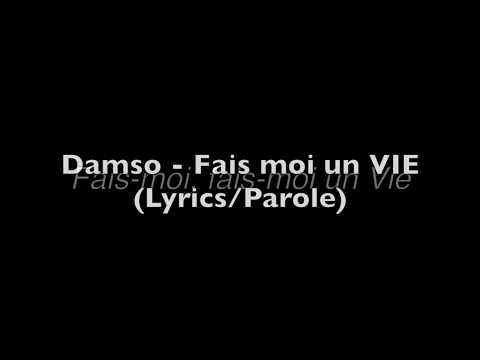 Damso - Fais moi un VIE (Lyrics/Parole)&(son officiel)
