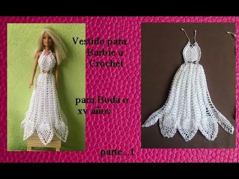 Vestido de novia o 15 años a crochet para barbie ( parte 1) - YouTube
