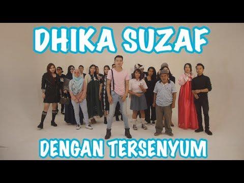 Dhika Suzaf - Dengan Tersenyum    Official Video Clip