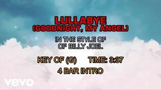 Billy Joel - Lullabye (Goodnight My Angel) (Karaoke)