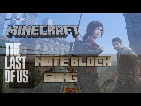 Minecraft Note Blocks: The Last Of Us Theme Song