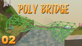 Stahlträger-Problemchen! | 02 | POLY BRIDGE