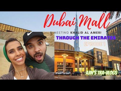 Check whom we met today at Dubai Mall?? || Khalid Al Ameri || Through the Emirates ||EP-01 ||Vlog#13