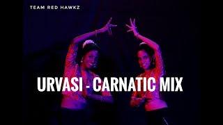 Gambar cover AR Rahman's Urvasi - Carnatic Mix ft. team red hawkz