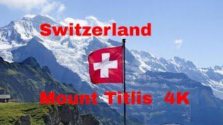 Switzerland Mount Titlis 4K Video