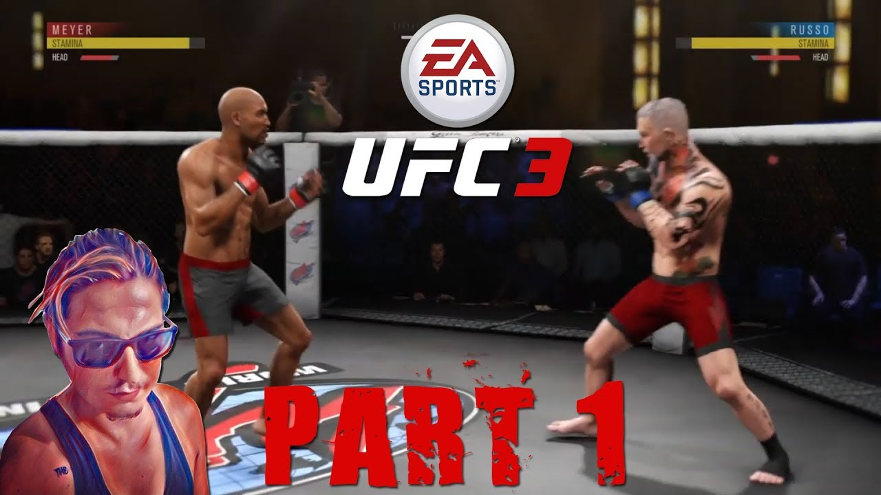 EA SPORTS™ UFC® 3 Kariyer Part 1 - YouTube