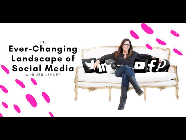 The Ever-Changing Landscape of Social Media