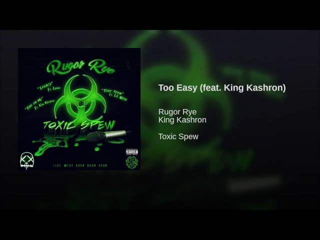 Too Easy feat  King Kashron