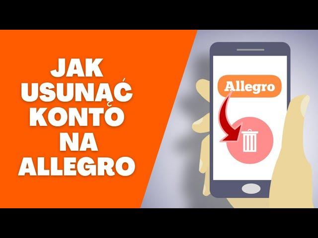 Jak Usunac Konto Allegro Youtube