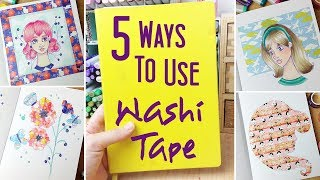 5 Ways to Use Washi Tape in Art: A Few More Ways to Fill a Sketchbook