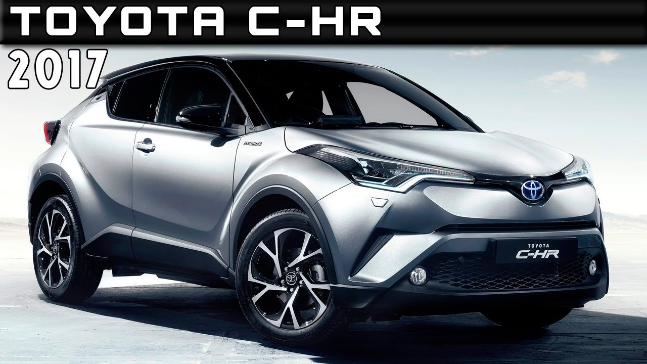 2017 toyota c-hr review rendered price specs release date - youtube