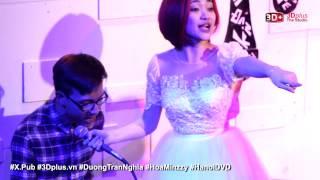 Dương Trần Nghĩa ft. Hòa Minzzy - Anh không đòi quà @ X-Pub