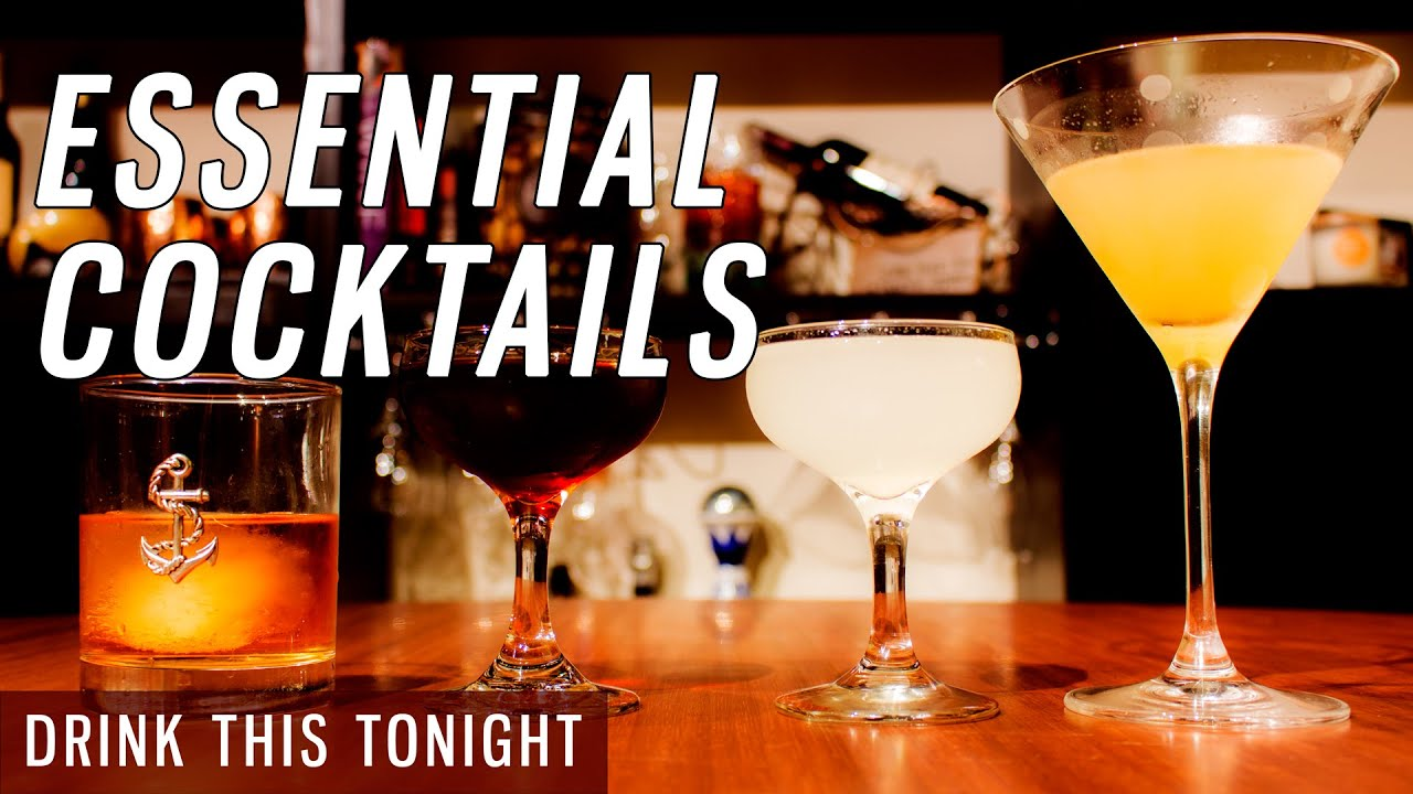 4 Must Know Cocktail Recipes For Home Bartenders Youtube