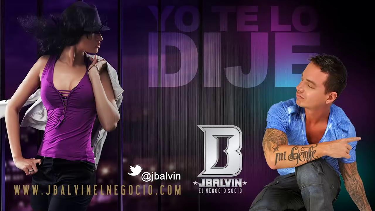Download J Balvin - Yo te Lo Dije   Official Audio Lyrics   @jbalvin