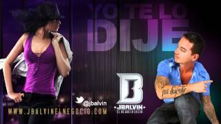 J Balvin - Yo te Lo Dije | Official Audio Lyrics | @jbalvin