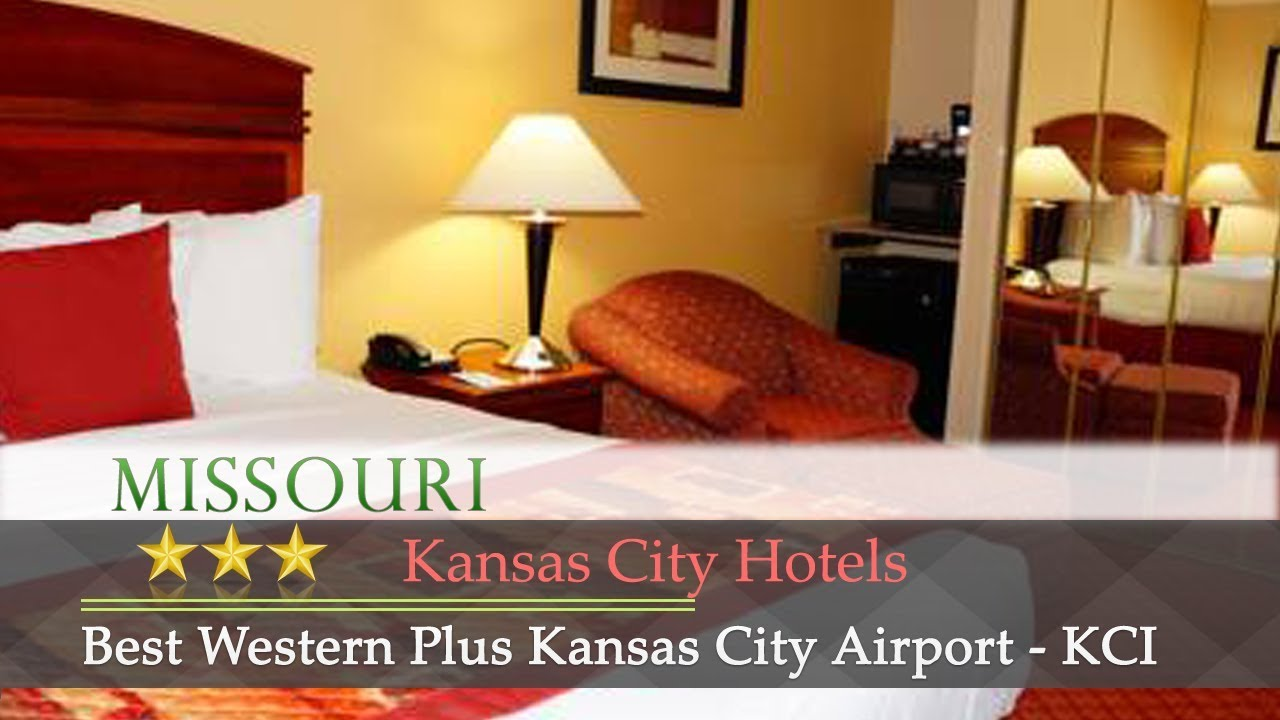 Best Western Plus Kansas City Airport Kci East Hotels Missouri