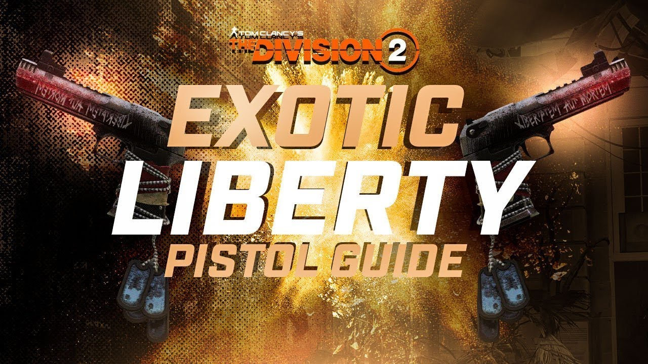 division 2 liberty guide
