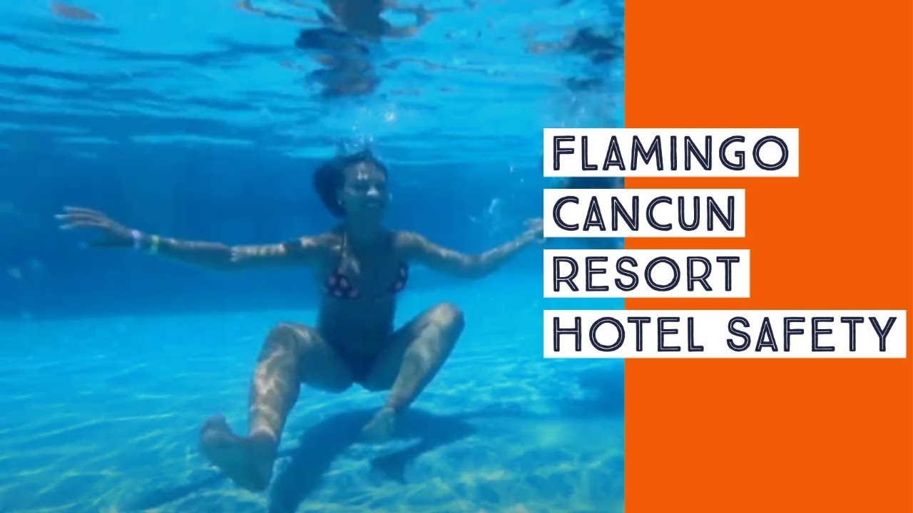 Flamingo Cancun Resort - Clean and Safe Stay - Safety Protocols 2020