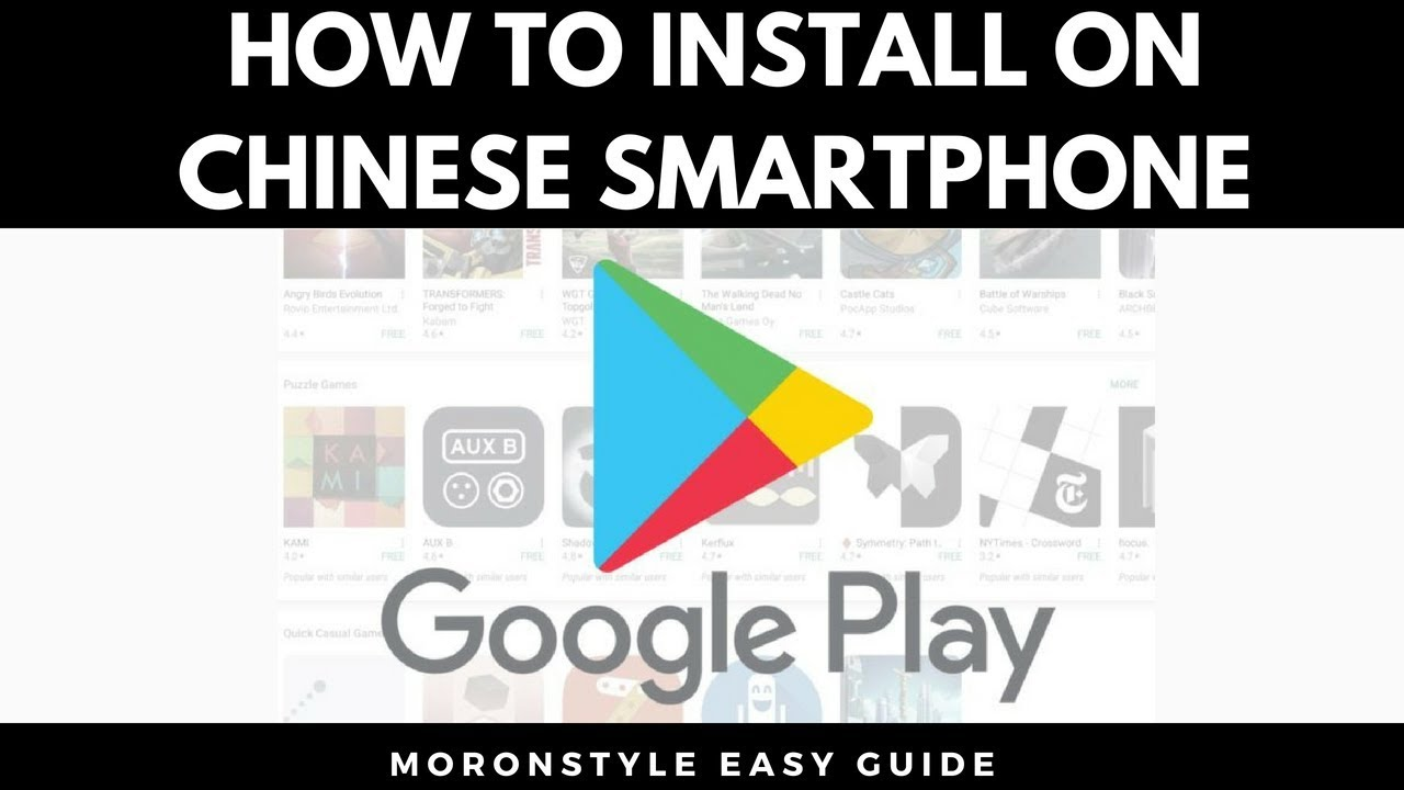 How to install Google Play Store on Chinese Smartphone