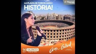 Ana Gabriel - Concierto en la Plaza de Toros (Valencia) (14/10/16).