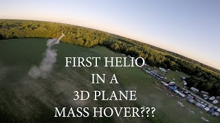 FIRST HELIO FC FLYING THROUGH A 3D PLANE MASS HOVER??