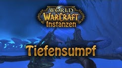 World of Warcraft Instanzen - Tiefensumpf (61-70)