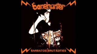 Bonehunter - Baby I