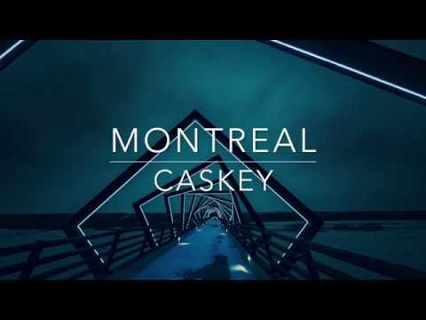 Montreal- Caskey Lyrics