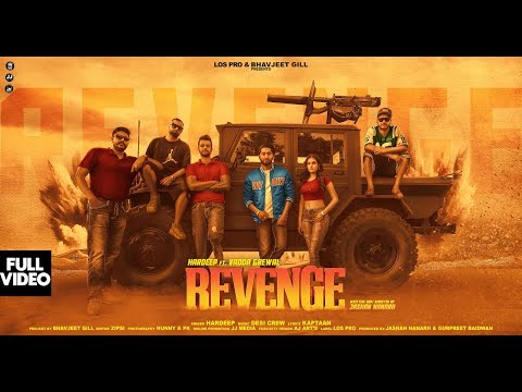 Action Song | Revenge | Hardeep Feat. Vadda Grewal & Desi Crew Official Music Video