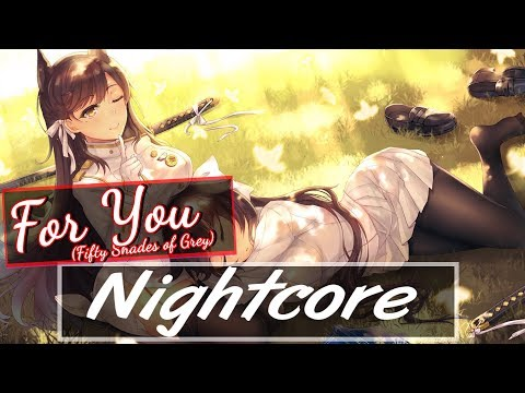 Nightcore - For You (Fifty Shades Of Grey ) [German Version]