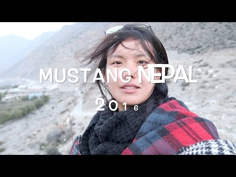 NEPAL TRAVEL VLOG ( MUSTANG) 2016