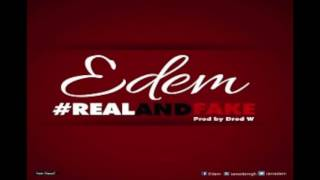 Edem - Real And Fake (Audio)